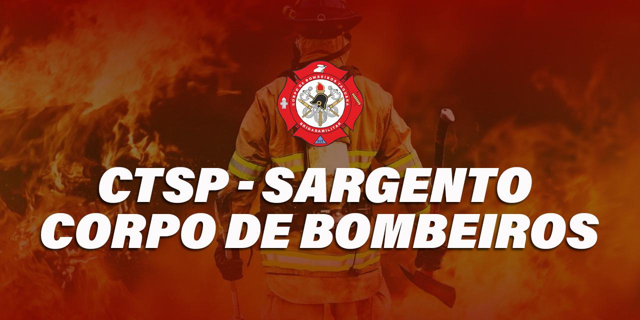 SARGENTO CTSP - CORPO DE BOMBEIROS