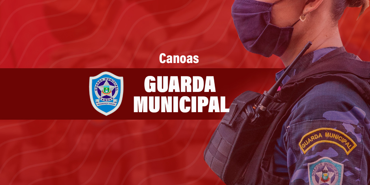 GUARDA MUNICIPAL DE CANOAS